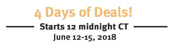 4 days of Deals - JUNE 12-15