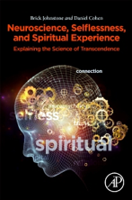 Neuroscience Selflessness and spiritual experience book cover