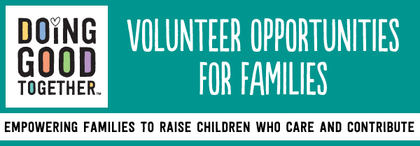 2019 NYC Family Volunteer Opportunities — Doing Good Together™