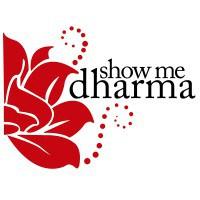 Show Me Dharma