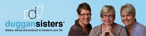 Duggan Sisters. Sisters, stories and products to transform your life.