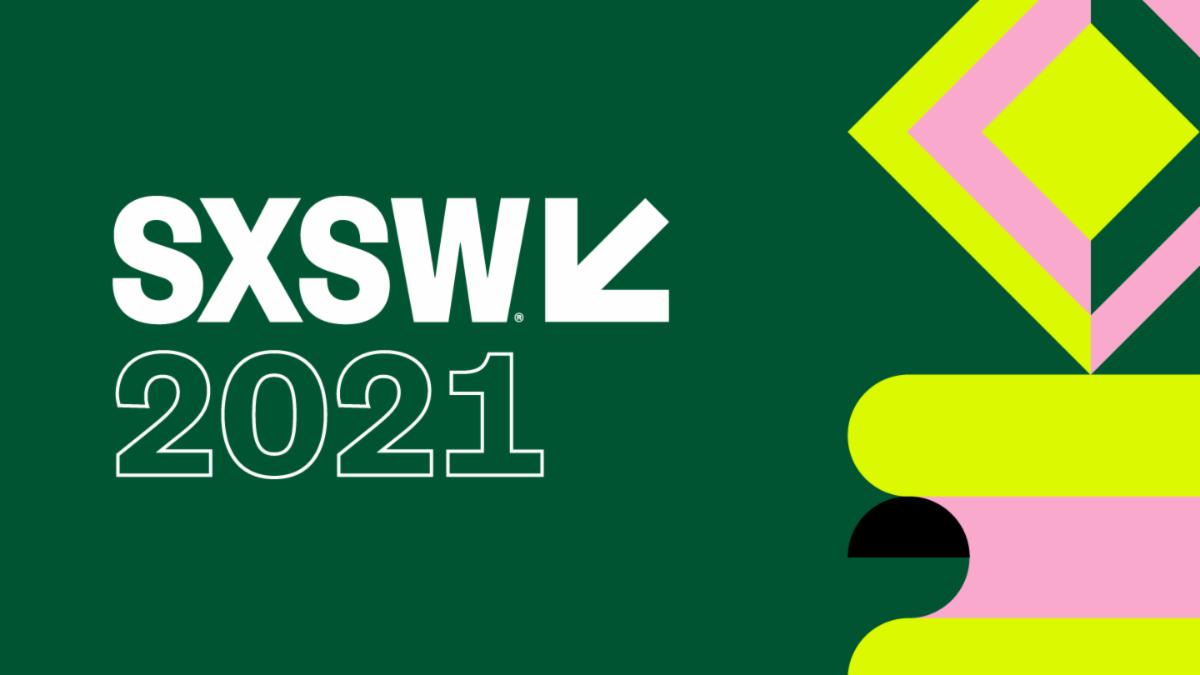 VIRTUAL SXSW 2021