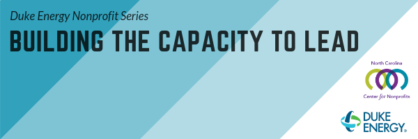 Duke Nonprofit Series: Building the Capacity to Lead