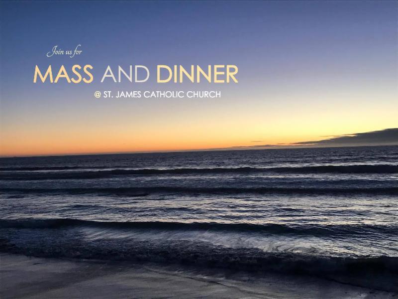 mass and dinner