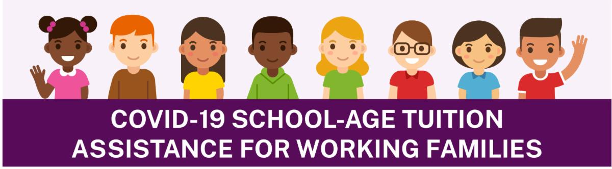 Various children clipart with the words COVID-19 School Age Tuition Assistance for Working Families