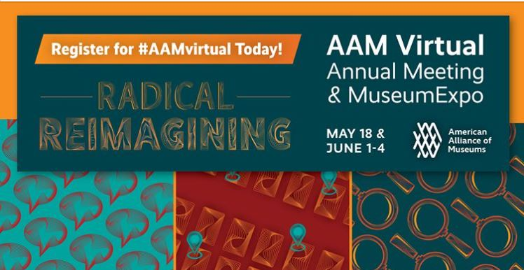 American Alliance of Museums Virtual Annual Meeting