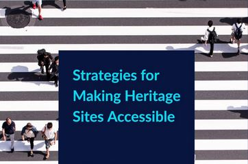 Strategies for Making Heritage Sites Accessible