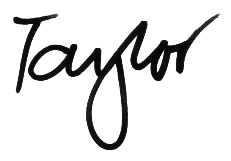 Taylor written in cursive with flair pen