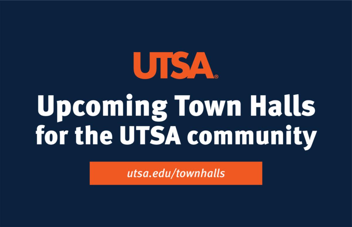 UTSA Upcoming Town Halls