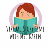Virtual Story Time with Miss Karen
