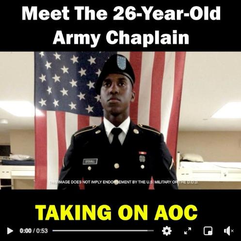 Chaplain Stovall campaign ad with photo of Stovall in uniform and the text Meet the 26 year old Army chaplain taking on AOC