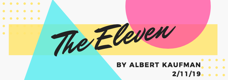 The Eleven February 2019