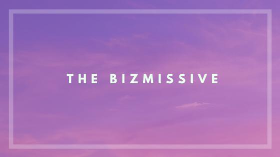 The Bizmissive