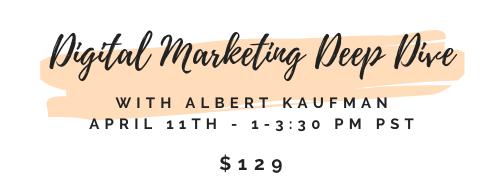 Digital Marketing Deep Dive 4.11