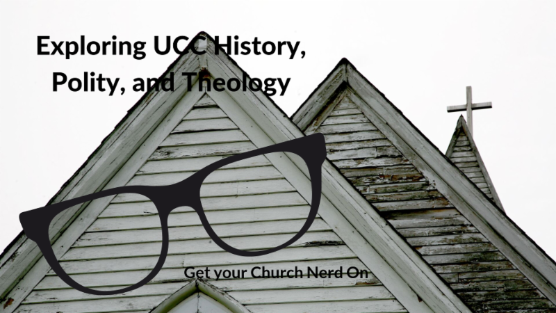 Exploring UCC History Polity and Theology Workshop Graphic