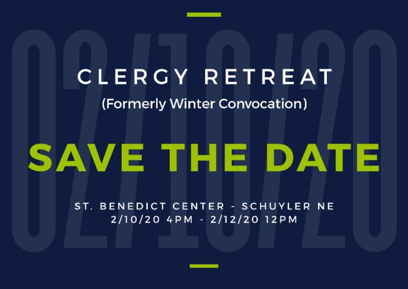 Save the Date for Nebraska Clergy Retreat February 10 thru 12