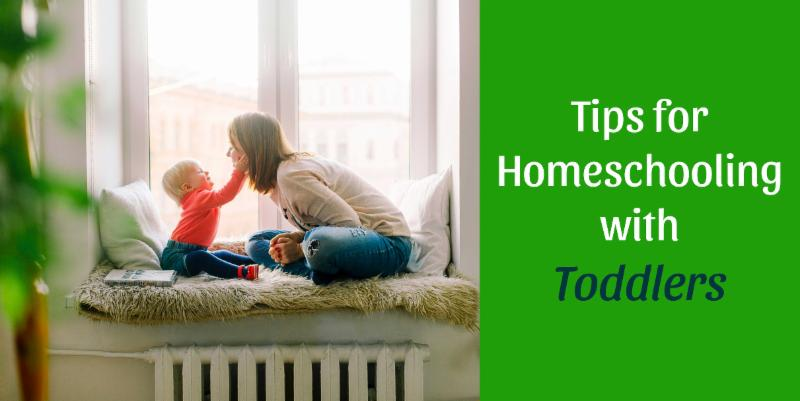 Tips for Homeschooling with Toddlers