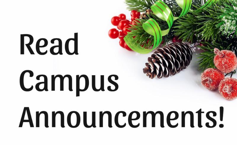 Read Campus Annoucements!