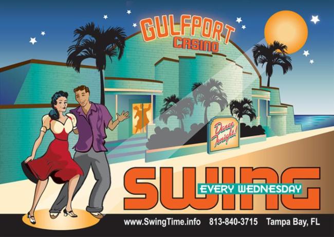 Gulfport Casino Swing Night flyer. Every Wednesday. www.SwingTime.info. 813-840-3715. Tampa Bay, FL