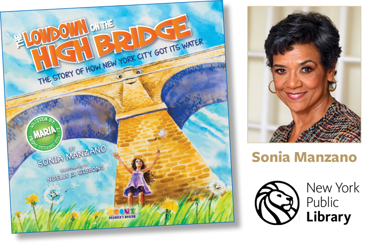 Images of the cover of The Lowdown on the High Bridge, headshot of Sonia Manzano and New York Public Library logo