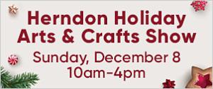 [DullesMoms.com Newsletter Sponsor: Herndon Holiday Arts & Crafts Show]