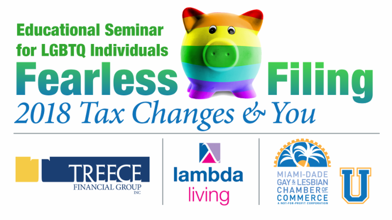 Educational Seminar for LGBTQ Individuals: Fearless Filing 2018 Tax Changes & You