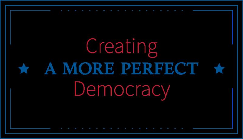 logo Creating a More Perfect Democracy
