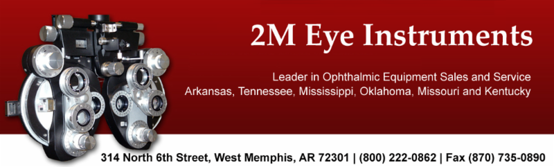2M Eye Instruments - Leader in Ophthalmic Equipment Sales and Service Arkansas, Tennessee, Mississippi, Oklahoma, Missouri and Kentucky