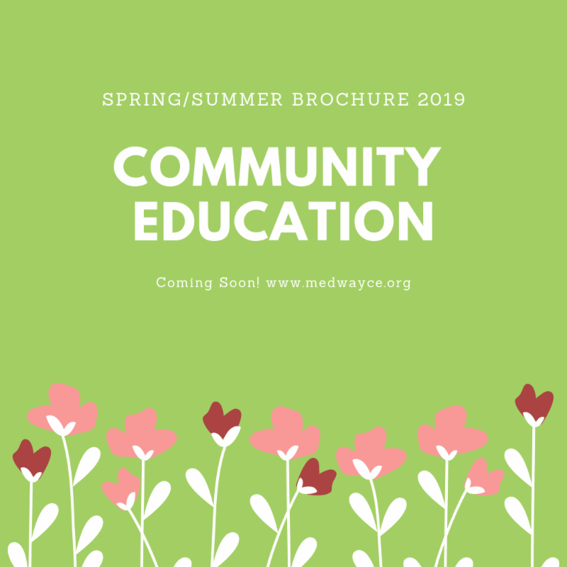 Medway Community Education Spring/Summer Brochure Announcement