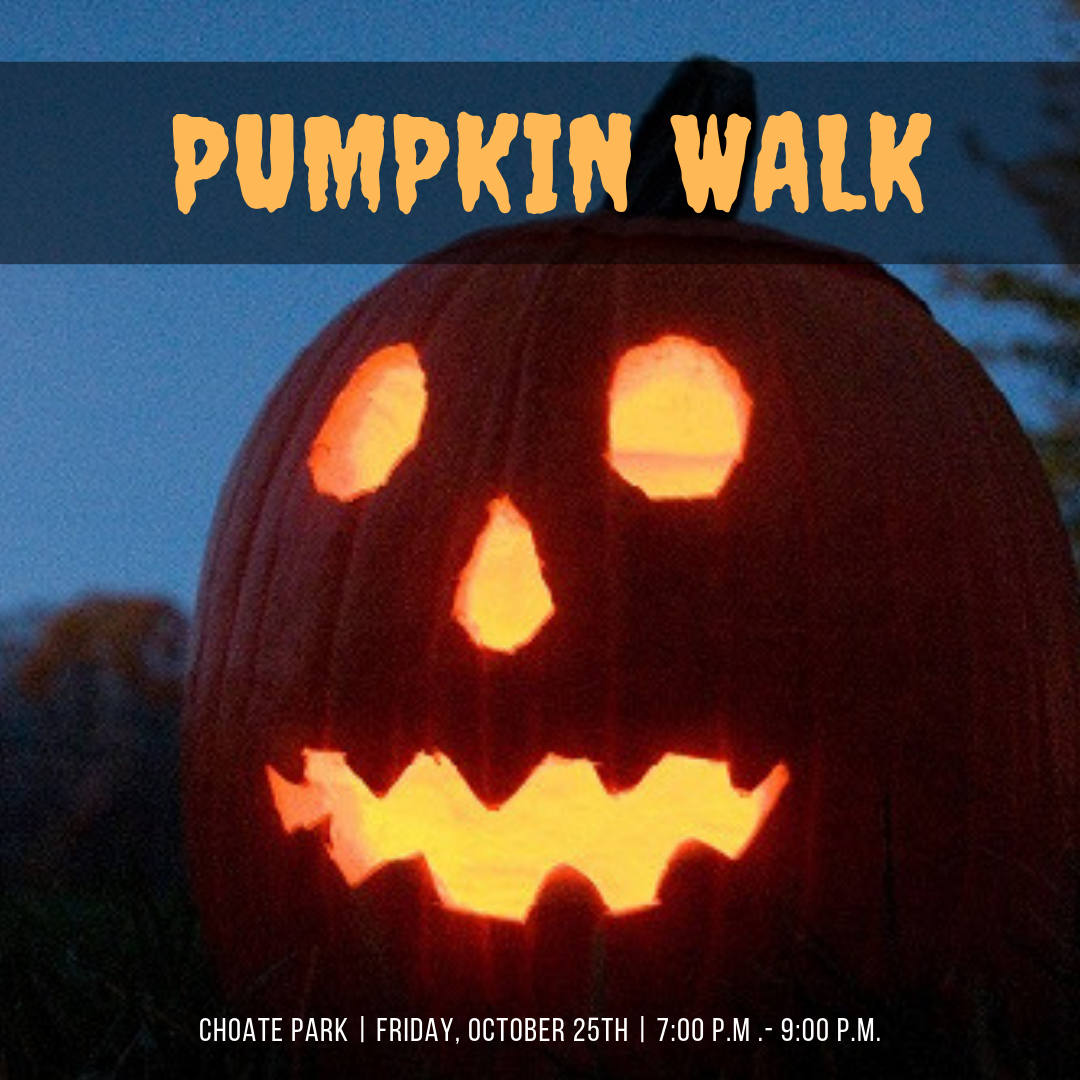 Friends of Choate Park-Pumpkin Walk