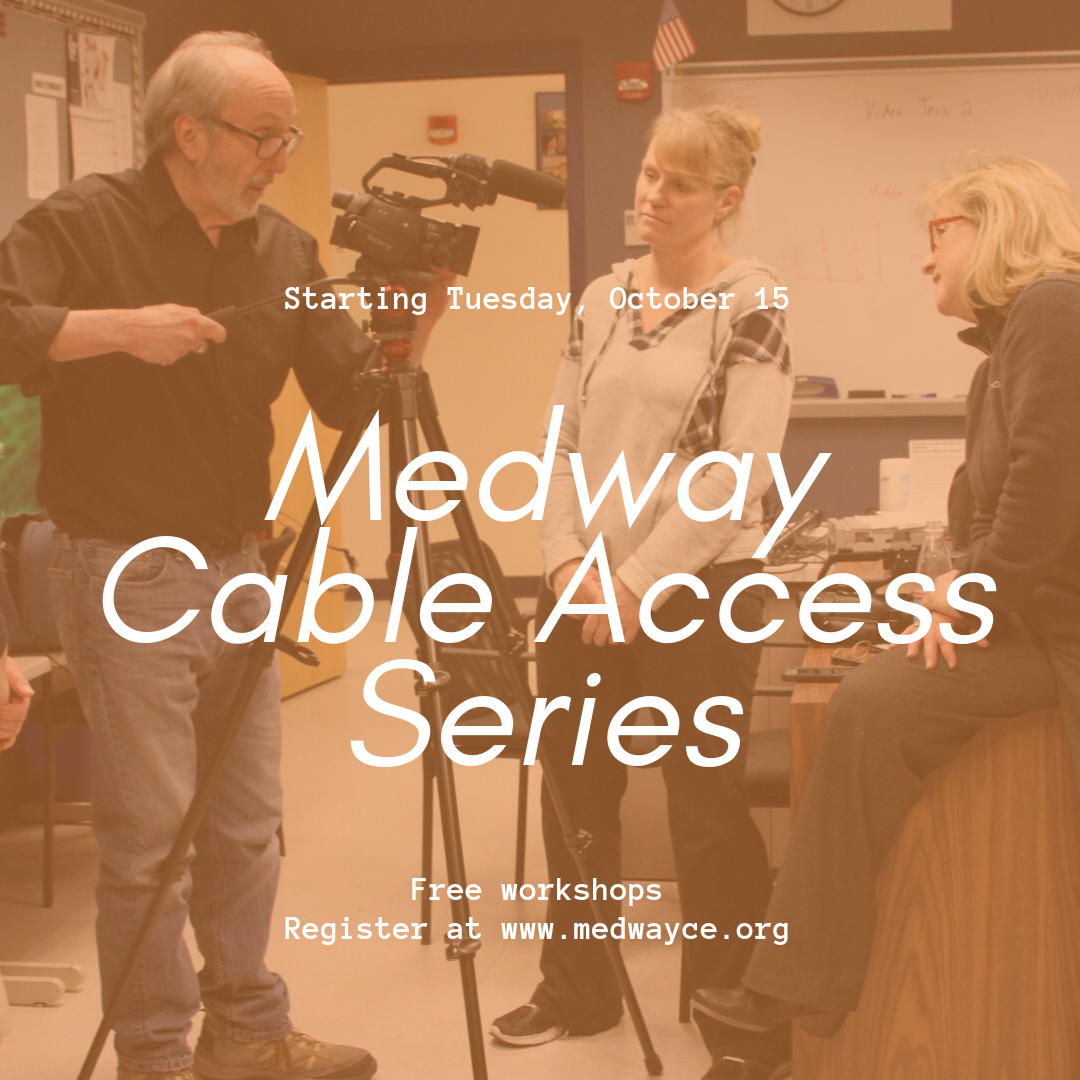 Medway Community Education-Medway Cable Access