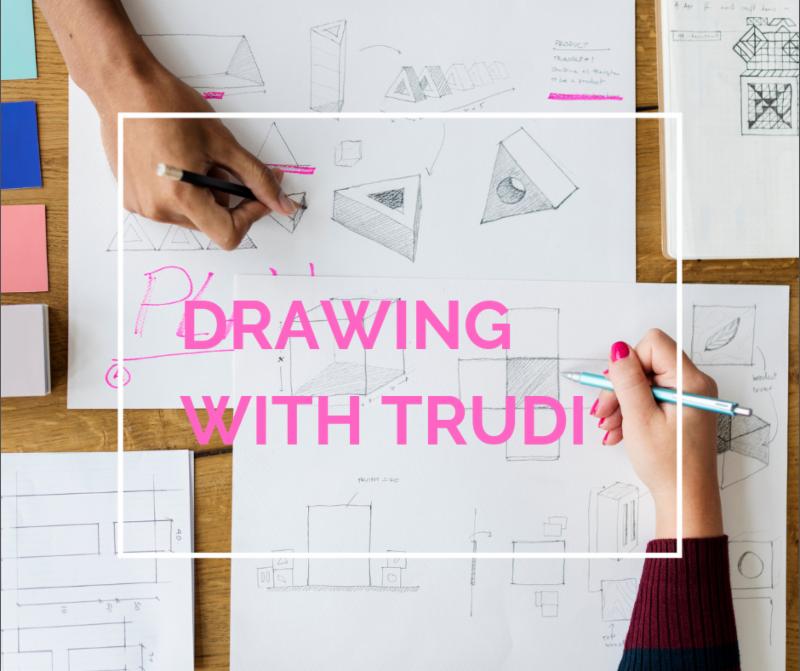 Drawing with Trudi