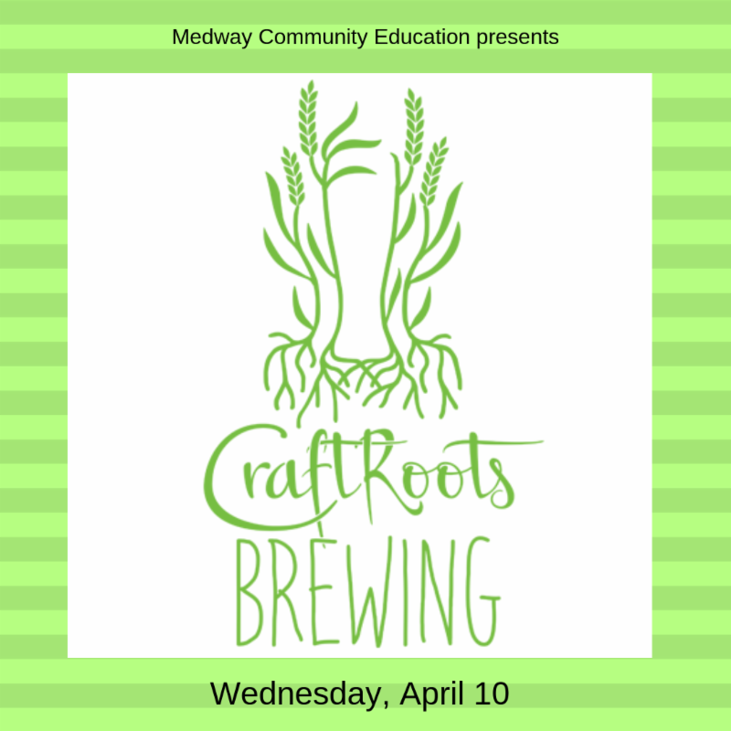 Medway Community Education - Craft Roots Brewing