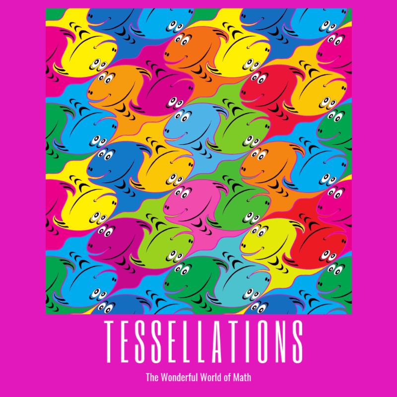 Medway Public Library - Wonderful World of Math - Tessellations