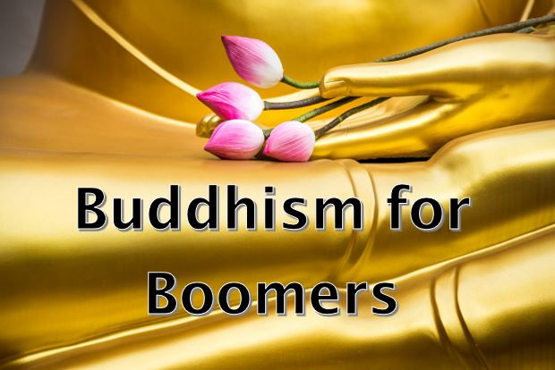 Buddhism for Boomers