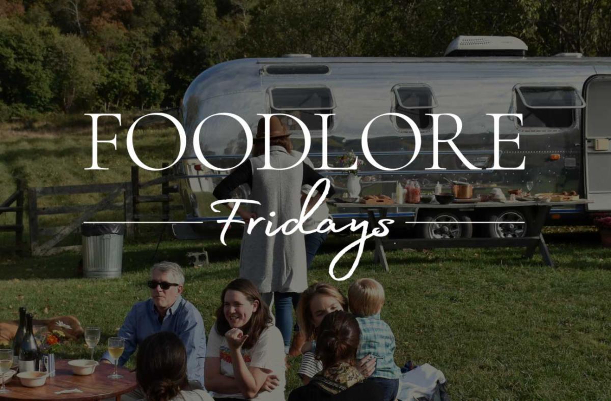 Foodlore Fridays