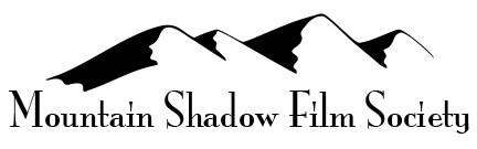 Mountain Shadow Film Society