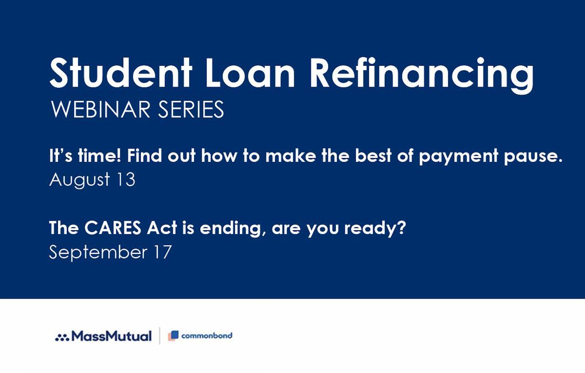 Student Loan Refinancing Webinar Series