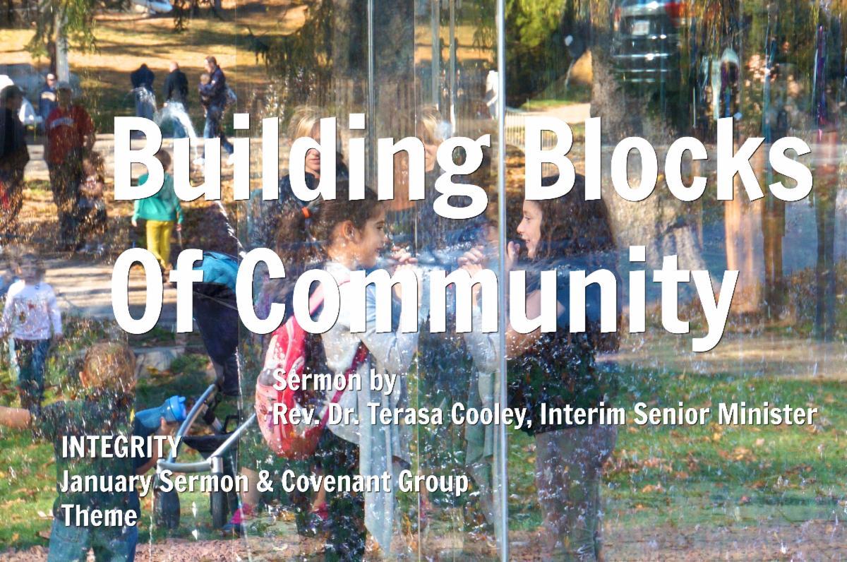Building Blocks of Community, sermon by Rev. Terasa