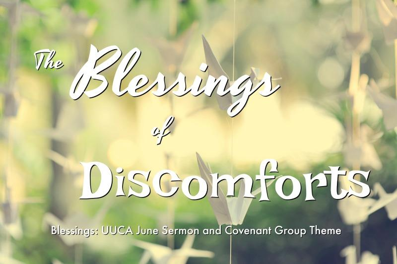 The Blessings of Discomfort