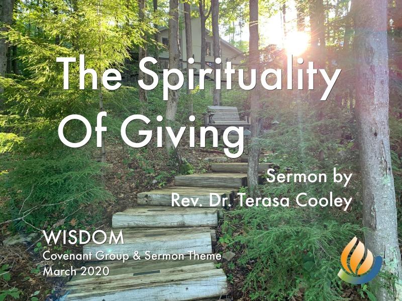 The Spirituality of Giving sermon by Rev. Terasa
