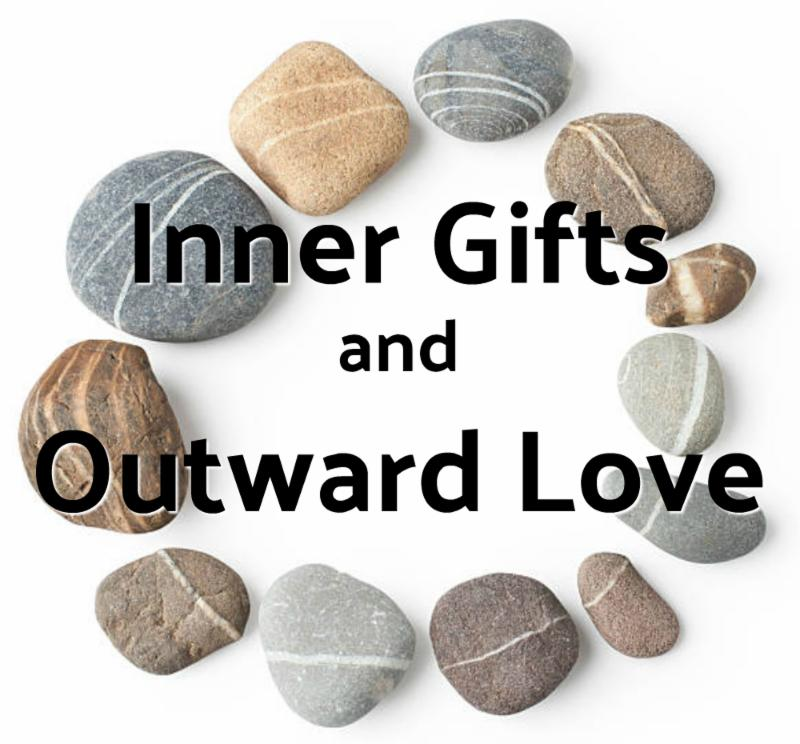 """Inner Gifts and Outward Love"" overlay on circle of stones"