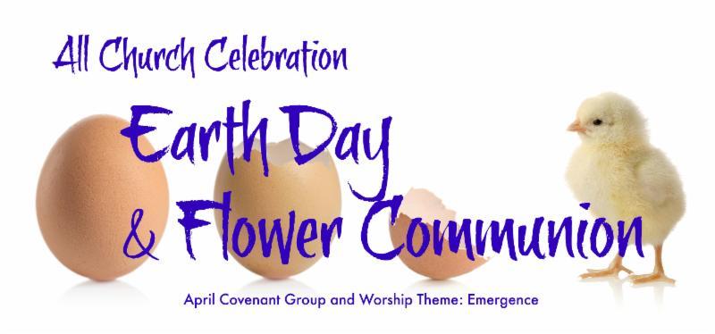 Earth Day & Flower Communion