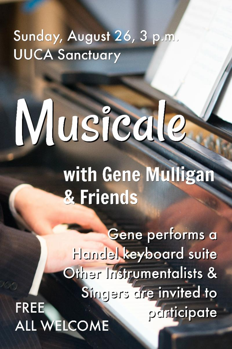 Aug 26, 3pm Musicale w/ Gene Mulligan & Friends, FREE ALL WELCOME