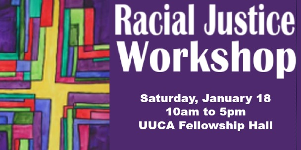 Racial Justice Workshop January 18