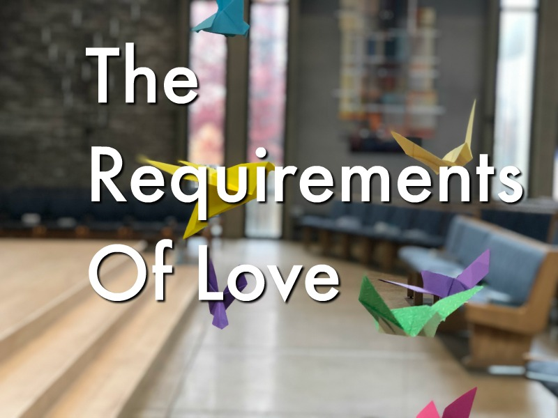 The Requirements of Love