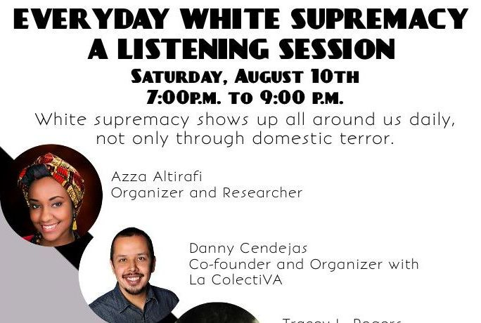 Everyday White Supremacy Listening Session flyer