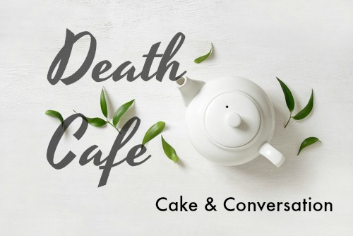 Death Cafe image of teapot and leaves