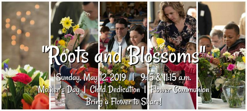 Roots & Blossoms - Flower Communion - photo collage