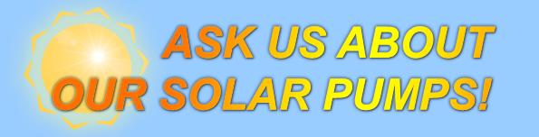 Ask Us About Our Solar Pumps_